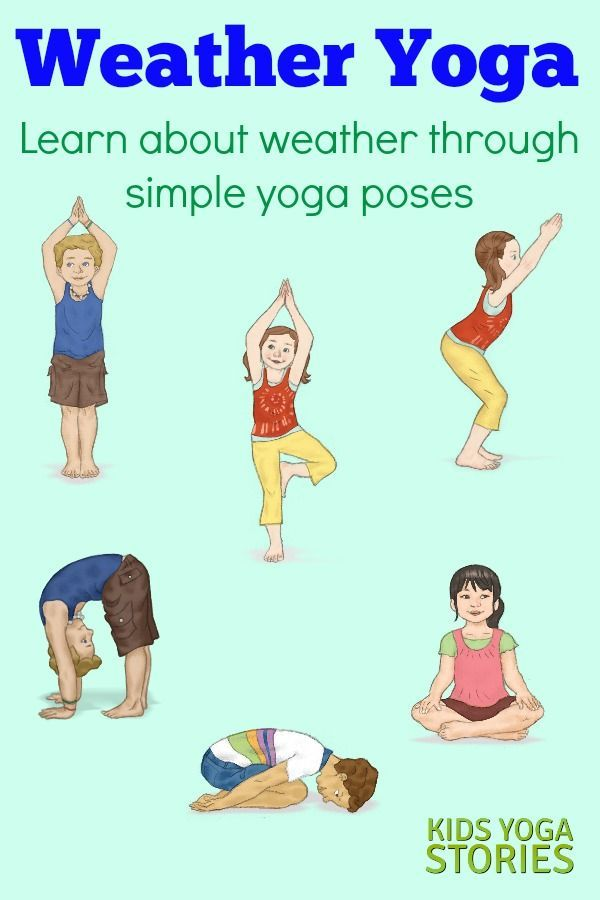 Weather Activities for Kids Yoga: learn about weather through simple yoga poses ...