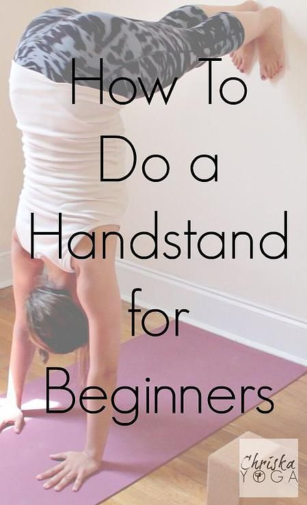 A Handstand for Beginners. Handstands are great for building strength and improv...