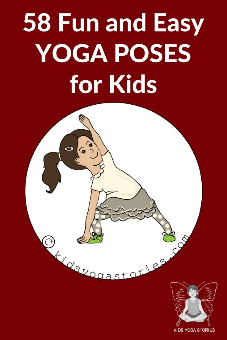 Fun and Easy Yoga Poses for Kids - check out this list of 58 kid-friendly yoga p...