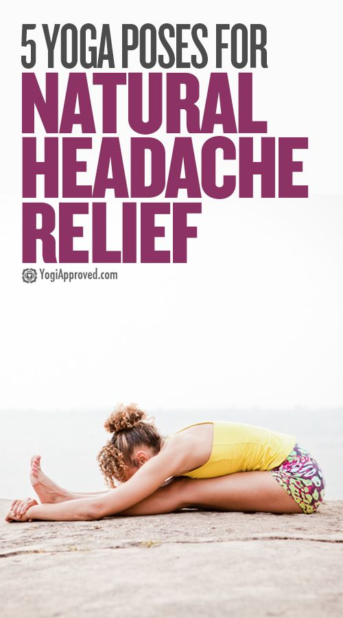 Headaches can stop you from accomplishing simple daily tasks. Try these 5 yoga p...