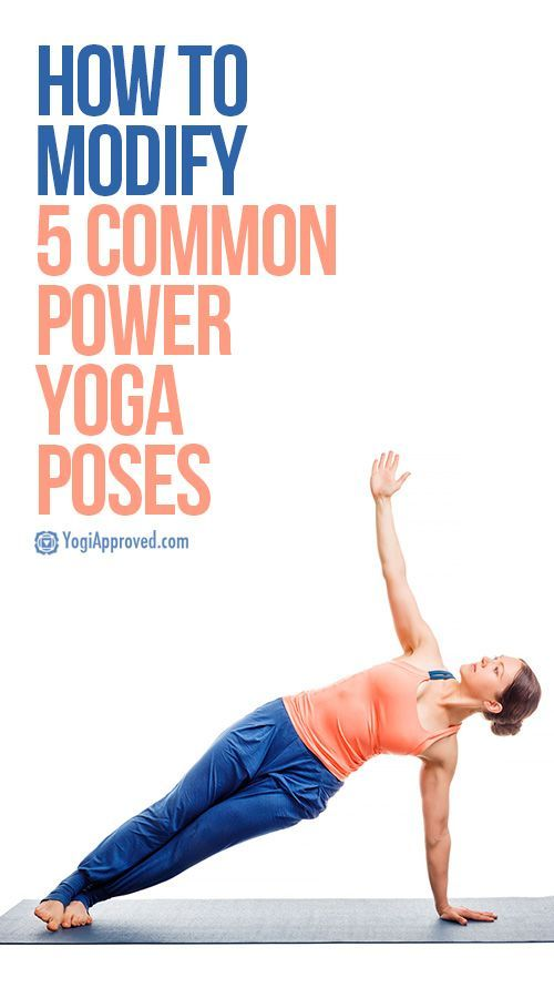 How to Modify 5 Common Power Yoga Poses