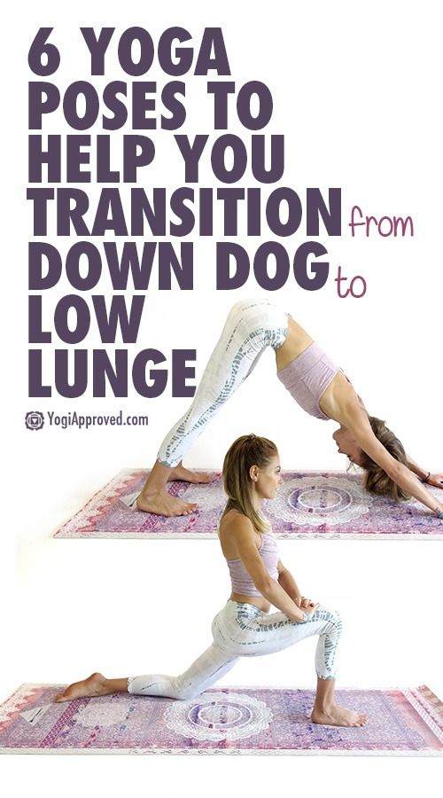 6 Key Preparatory Yoga Poses to Help You Transition from Down Dog to Low Lunge