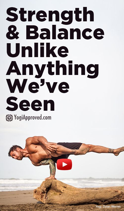 Strength and Balance Unlike Anything We've Seen (Video) - YogiApproved.co...