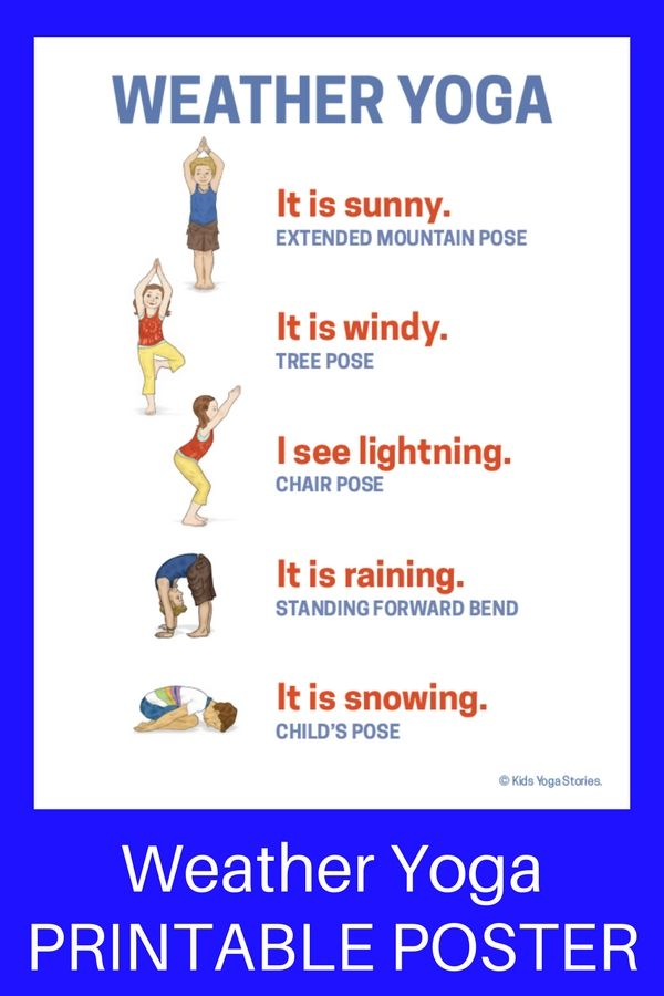 Weather Activities for Kids Yoga (Printable Poster) - learn about the weather th...