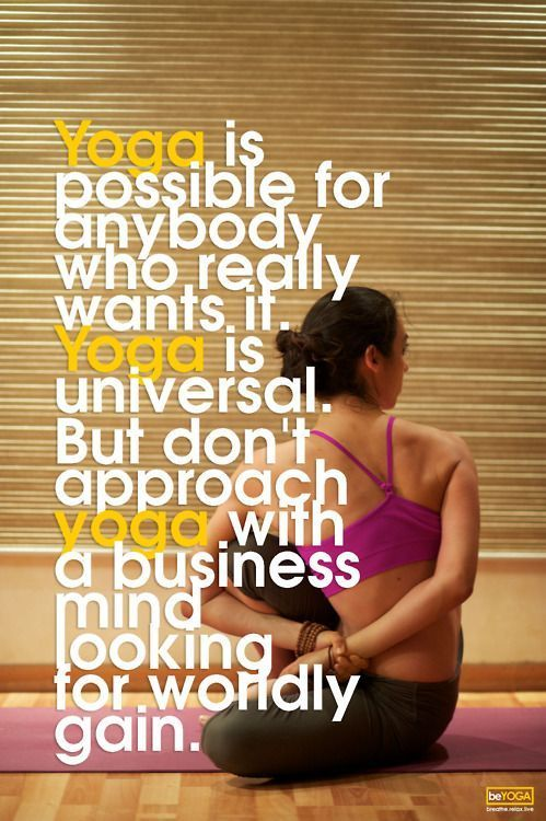 ..don't approach yoga with a business mind looking for worldly gain. #YogaTips10...