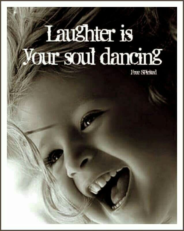 Laughter is your Soul dancing ⊰♡⊱