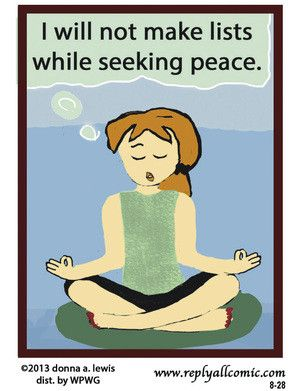 No making lists while meditating.   | rePinned by CamerinRoss.com