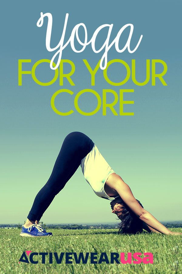 Yoga For Your Core - A few modifications to familiar poses can help you get a st...
