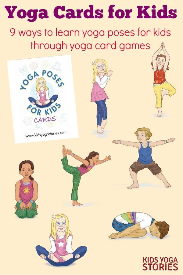 Yoga Cards for Kids: 9 ways to learn yoga poses for kids through yoga card games...