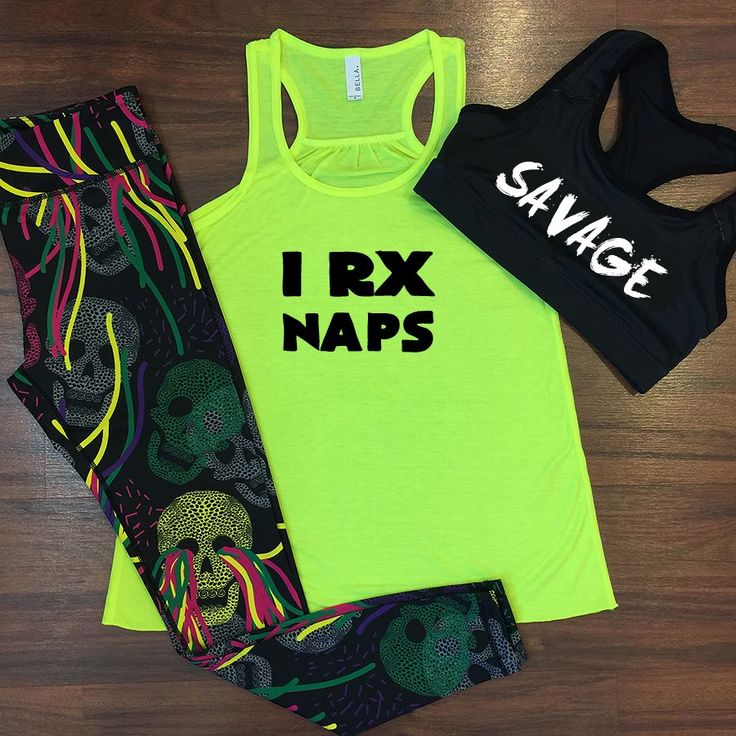 I RX Naps workout tank with cute leggings and savage sportsbra! Funny gym clothe...