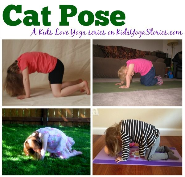 Cat Pose: a Kids Love Yoga monthly challenge to get your children moving and hav...