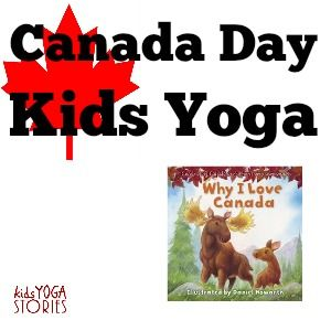Celebrate Canada Day with Kids Yoga and Books » Kids Yoga Stories