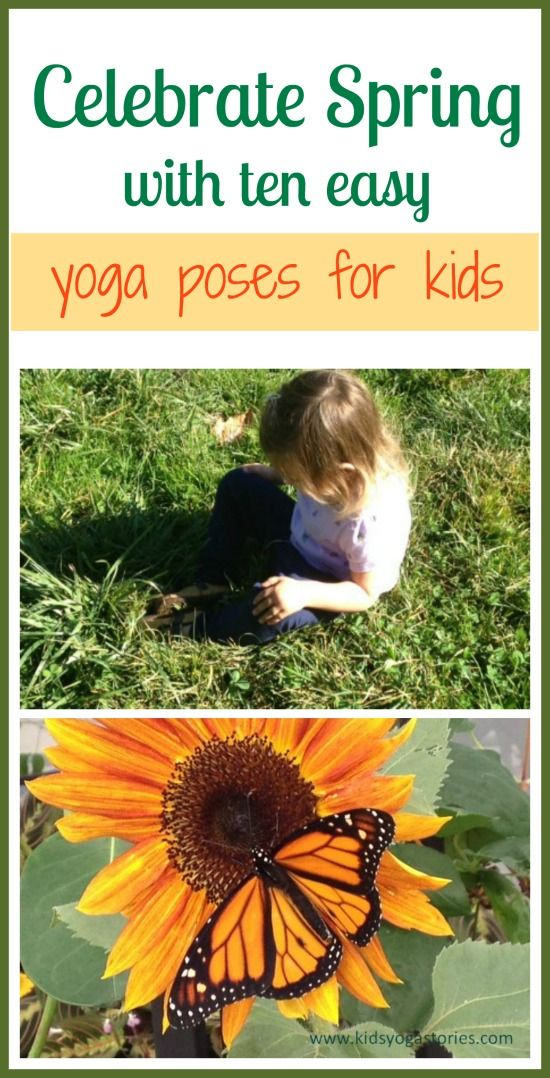 Celebrate spring with ten easy yoga poses for kids on Kids Yoga Stories.  Also i...