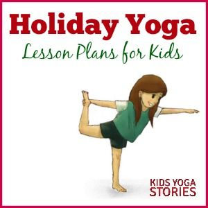 Collection of year-round Holiday Yoga Lesson Plans and Coloring Pages for Kids |...
