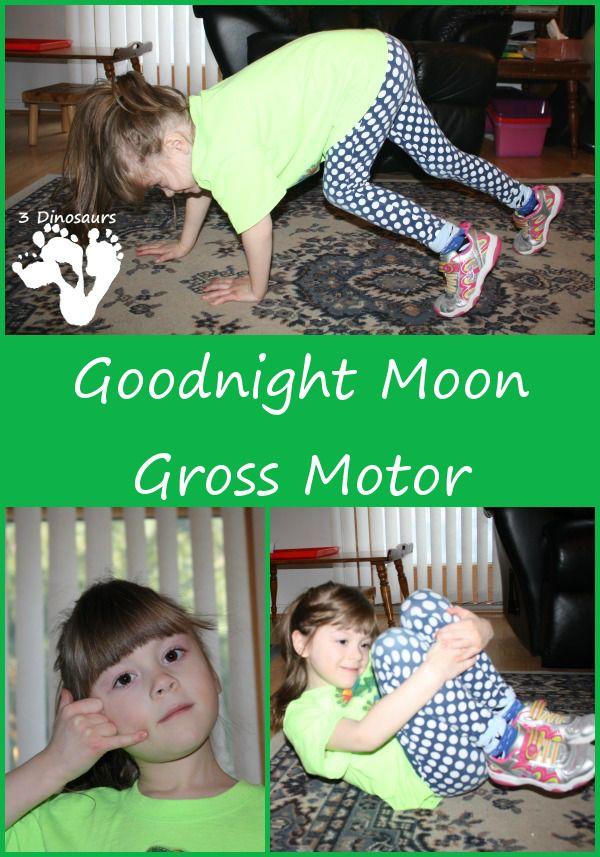 Goodnight Moon Gross Motor - 3Dinosaurs.com
