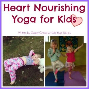 Heart Nourishing Kids Yoga experience for Valentine's Day on Kids Yoga Stories #...