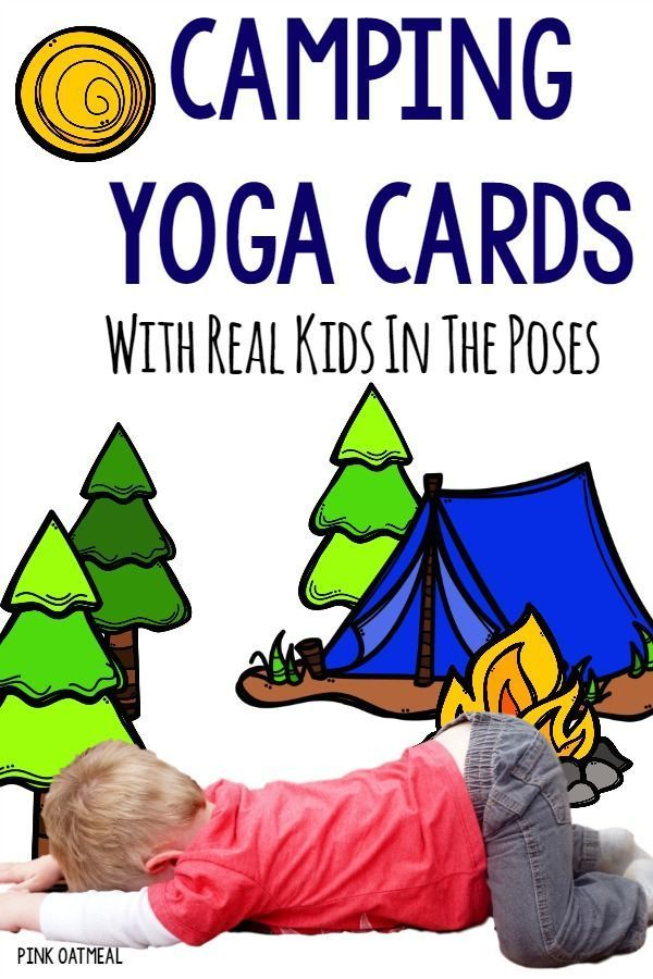 Kids Yoga Cards With a Camping Theme!  I love how the yoga poses are things you ...