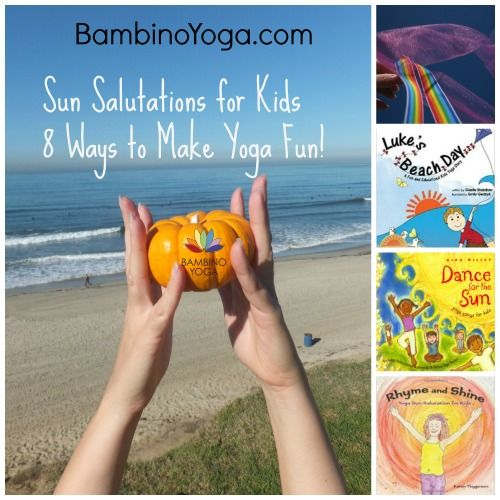 Sun Salutations for Kids Yoga — Bambino Yoga