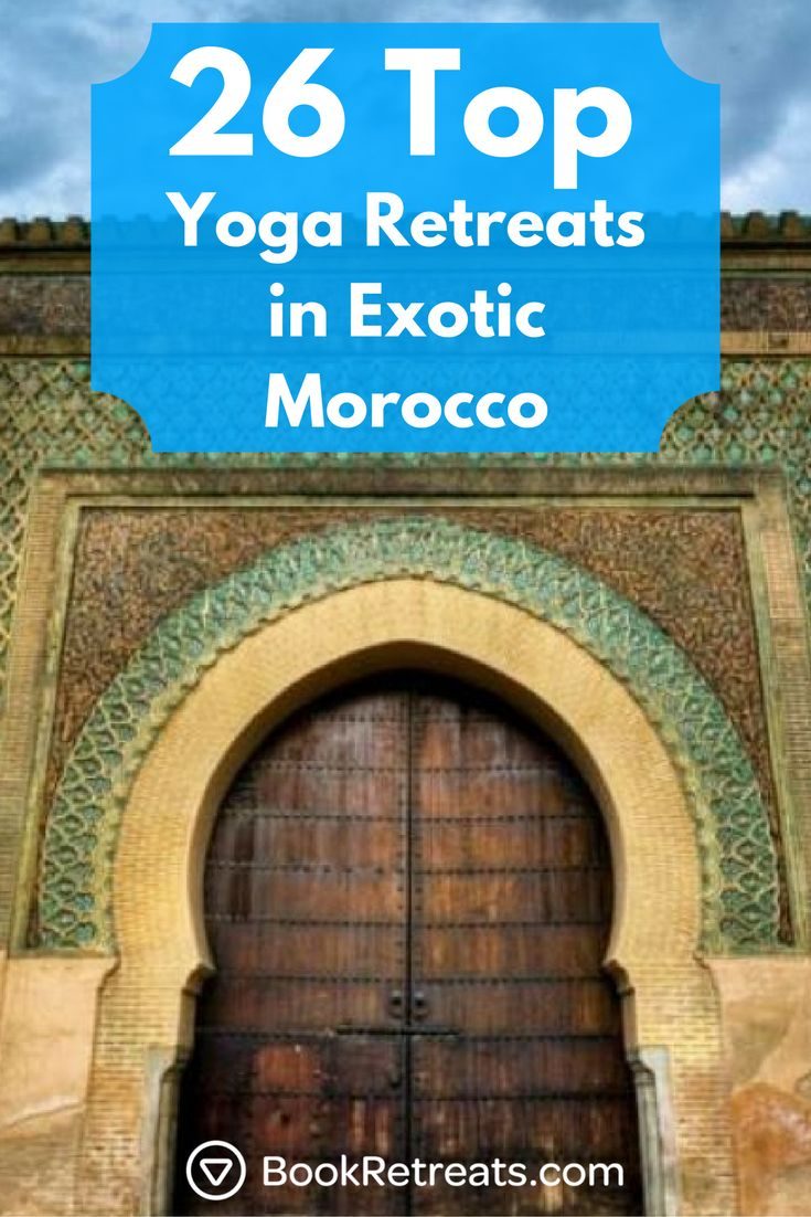 Escape to Morocco in 2018 for a relaxing and rejuvenating holiday.   #yogaretrea...