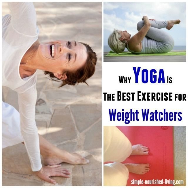 Why Yoga is the Best Exercise for Weight Watchers