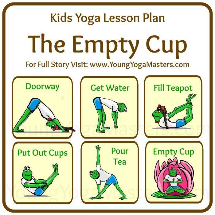 kids yoga lesson plan for the empty cup with kids yoga poses for the story