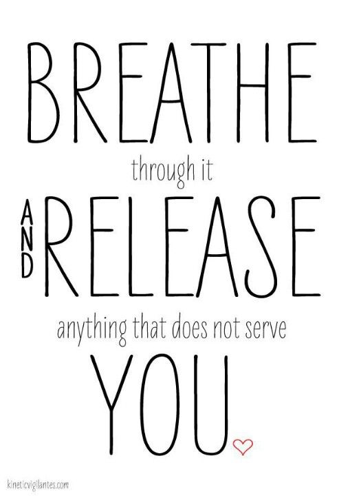 Breath through it and release anything that does not serve you.