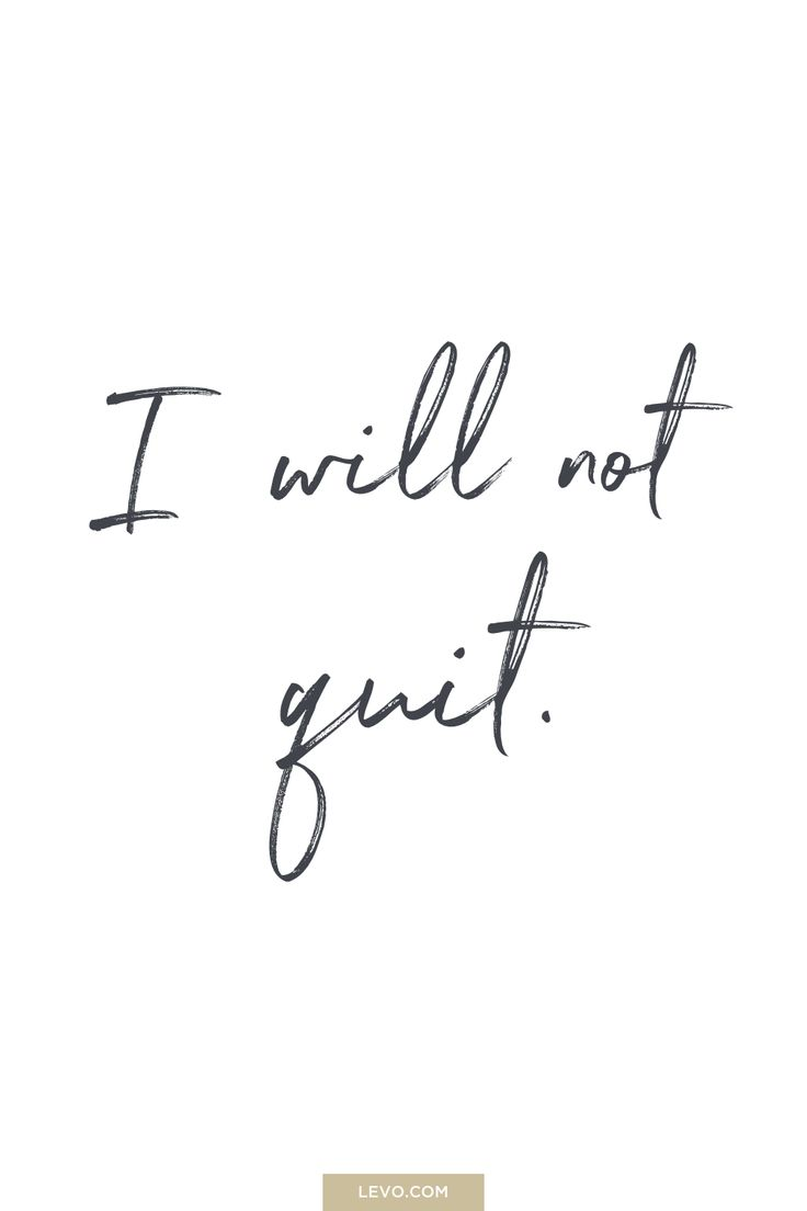 I will not quit - daily mantra - It's #NationalStressAwarenessDay. What is Your ...