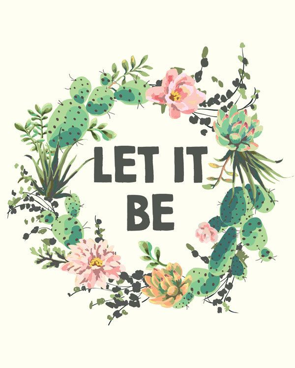 Let It Be - Quote Print - Succulent Print - Succulent Wreath - Printable Quote -...