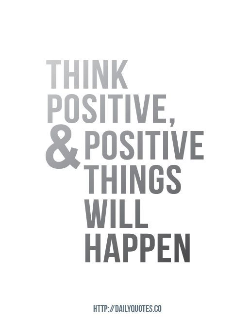Think Positive Inspirational Quote