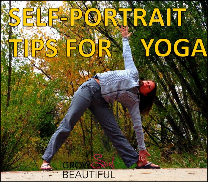 Tips & Tricks for Taking Yoga Self-Portrait Photos