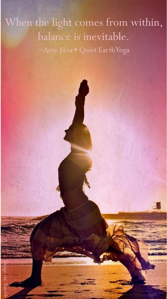 Yoga Quotes When The Light Comes From Within Balance Is