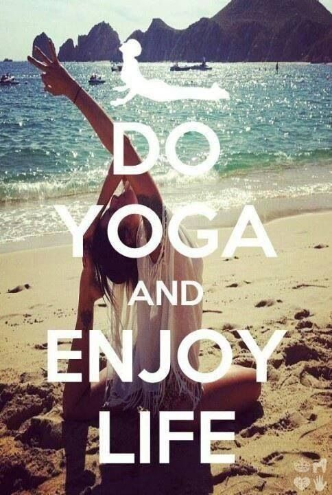 Will continue yoga and try to enjoy life, live it instead of plodding through.