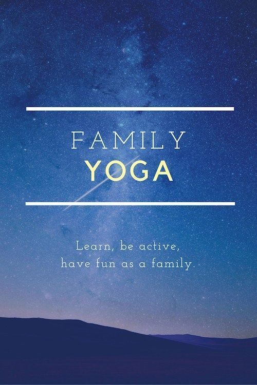 Using movement and imagination: a Family Yoga experience to learn, stay active, ...