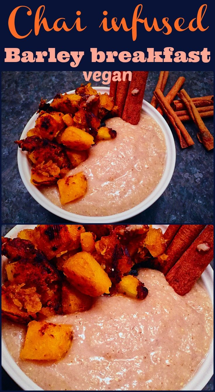 Chai infused Barley Breakfast on Elle's Gourmet Life   This breakfast will w...