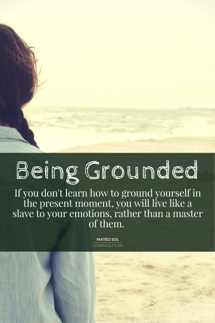 Being grounded is as easy as learning how to breathe deeply in the present momen...