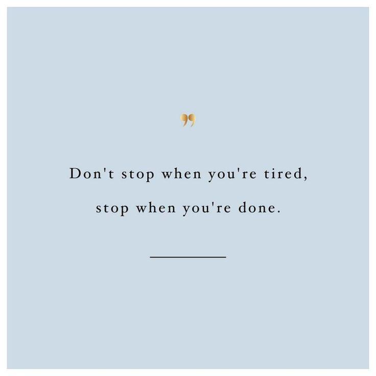 Dont stop! httpwwwspotebicom spotebi SpotebiMotivation Fitness Quote Motivation ...