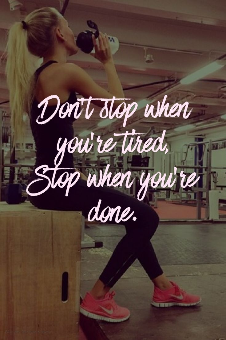 Don't stop when you're tired, stop when you're done. | www.simplebeautif...