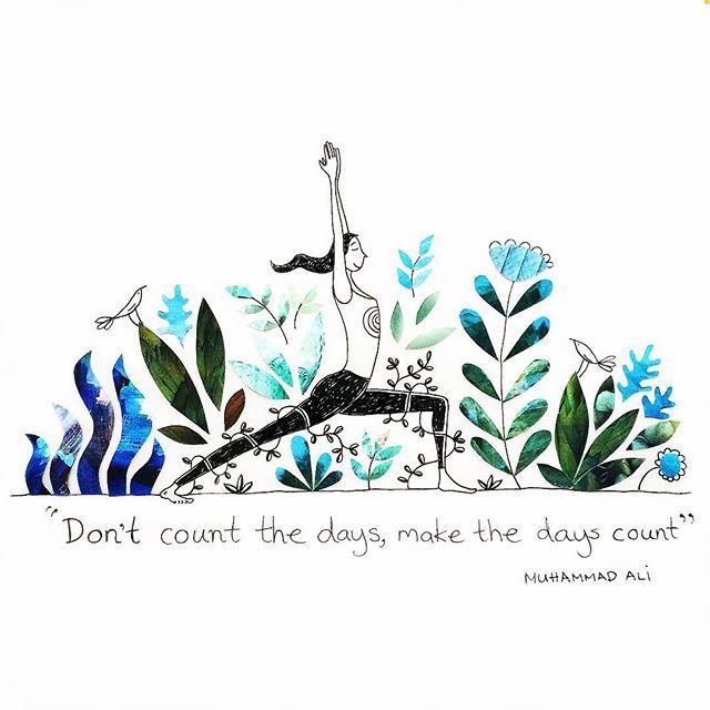 Make the days count!  Muhammad Ali.  #illustration #muhammadali #yoga…        ...