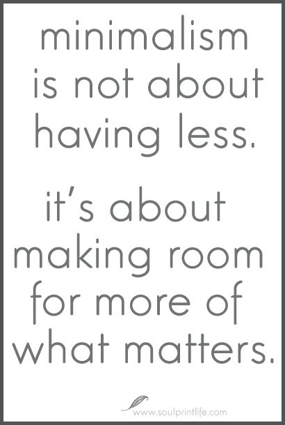 #Minimalism quote 12 Perks of Living as a Minimalist Family www.soulprintlife...