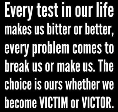 Similiar to quote above~ We all have bad, sad, painful events during our lifetim...