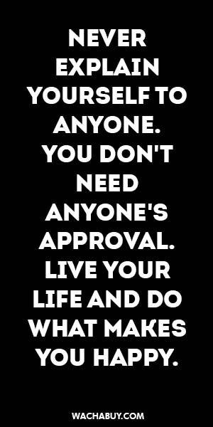 #inspiration #quote / NEVER EXPLAIN YOURSELF TO ANYONE. YOU DON'T NEED ANYONE'S ...