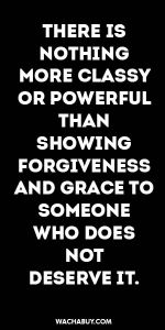 #inspiration #quote / THERE IS NOTHING MORE CLASSY OR POWERFUL THAN SHOWING FORG...