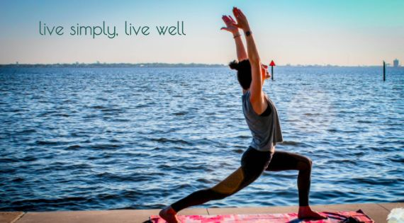 live simply, live well