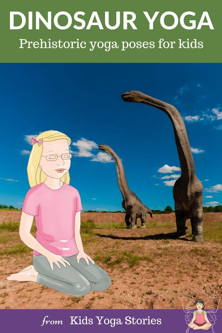 Dinosaur Yoga Poses!  Pretend to be a dinosaur through prehistoric dinosaur yoga...
