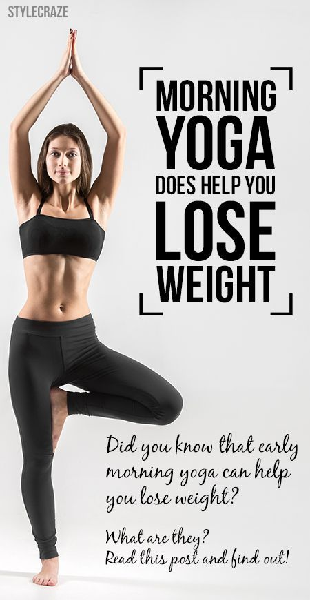 Did you know that early morning yoga can help you lose weight? This post let&#39...