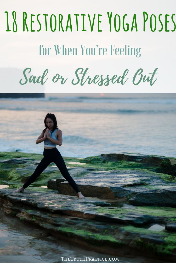 The Complete Restorative Yoga Pose Guide to help reduce stress, relieve tension,...