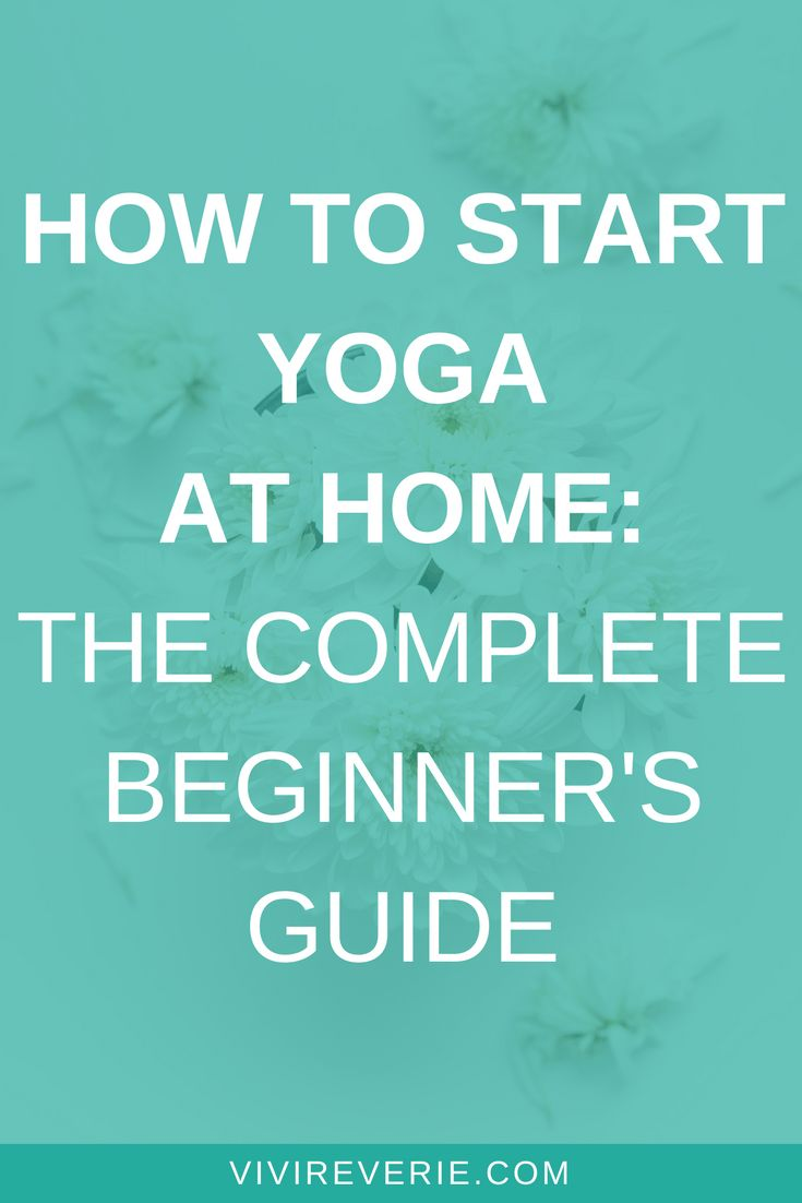 Yoga 101 - Want to get some tips on how to start yoga at home for beginners? Her...