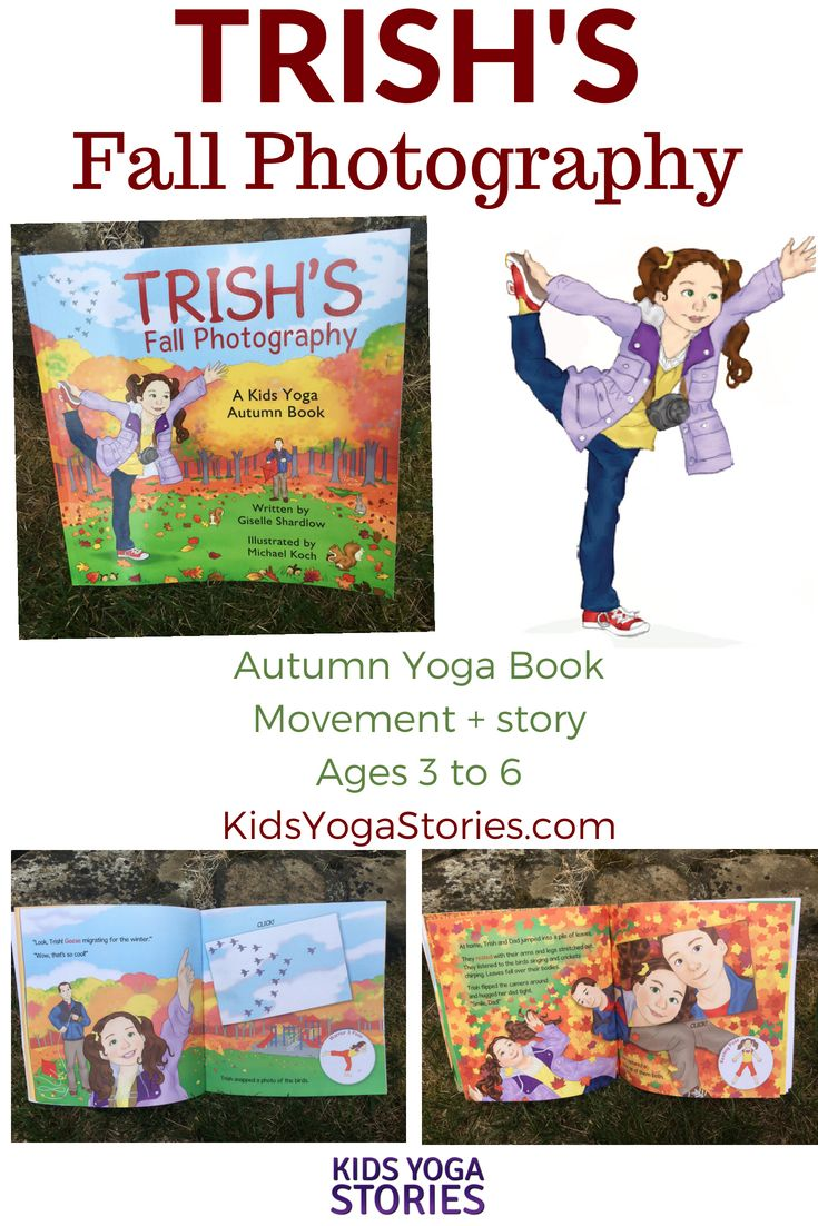 Fall Yoga Book! Join Trish and her dad as they spend a day taking pictures of fa...