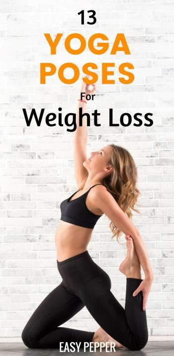 13 Yoga Poses For Weight Loss To Lose Weight Quickly
