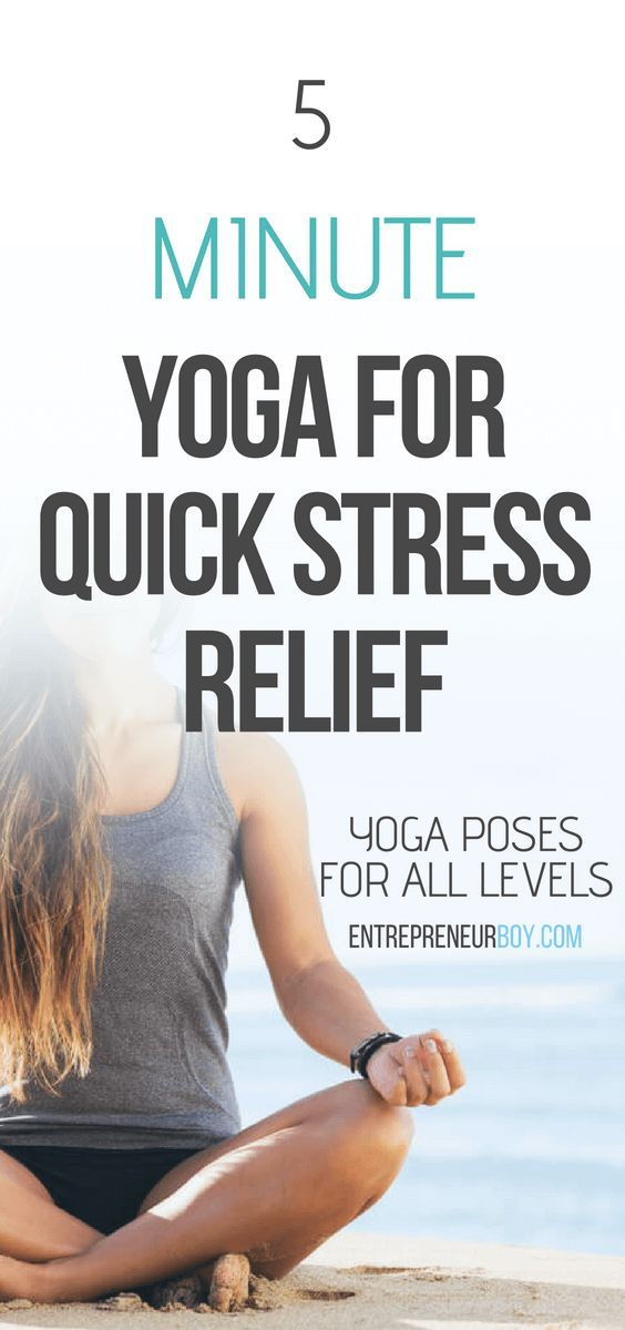 5 Minute Yoga For Quick Stress Relief | yoga poses for all levels